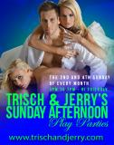 Trisch & Jerry's Sunday Afternoon Play Parties INFORMATION